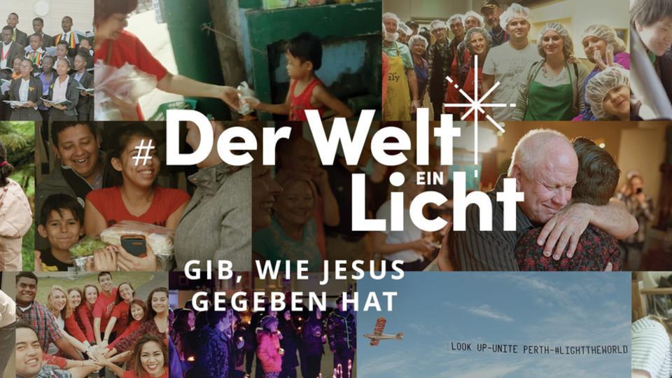 Der Welt ein Licht sein
